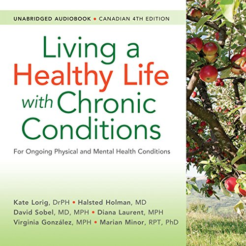 Living a Healthy Life with Chronic Conditions, Canadian 4th Edition copertina