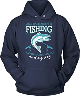 NeatFind.net All I Care About is Fishing Like Maybe 3 People & My Dog Hoodie for Men & Women