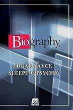 Biography: Edgar Cayce/psychic