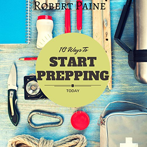 10 Ways to Start Prepping Today audiobook cover art
