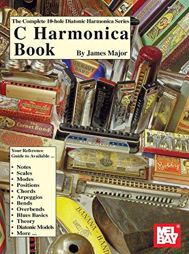 Complete 10-Hole Diatonic Harmonica Series: C Harmonica Book