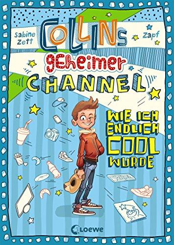 Collins geheimer Channel - Wie ich endlich cool wurde: Comic-Roman