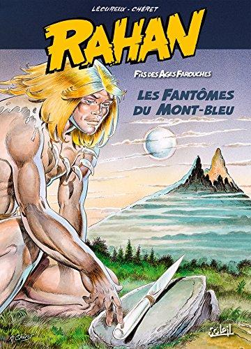 Rahan Les Fantômes du Mont-Bleu