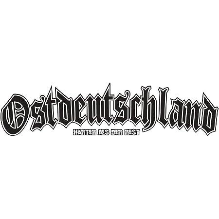 Wetterfester Aufkleber Ostdeutschland Härter Als Der Rest In 3 GrÖssen Auto