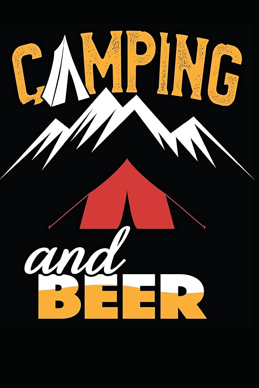 みがきます足不定Camping And Beer: Notebook / Journal / 110 Pages / Lined