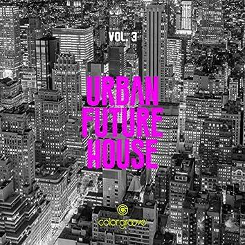 Urban Future House, Vol. 3