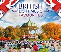 British Light Music Favourites by VARIOUS (2014-02-11)
