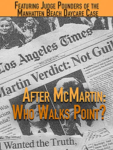 After McMartin: Who Walks Point