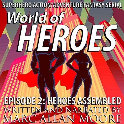 Heroes Assembled audiobook cover art