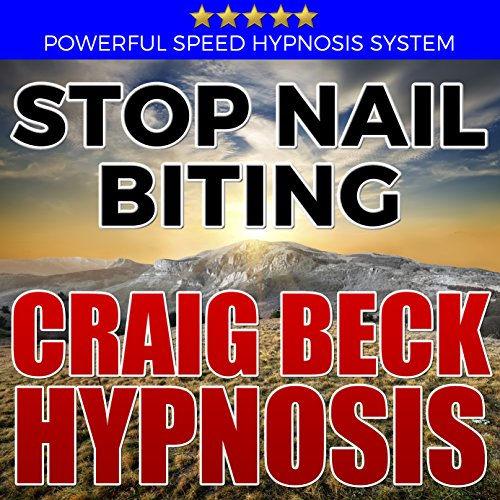 Stop Nail Biting: Craig Beck Hypnosis cover art