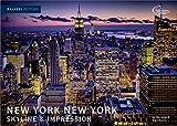 New York - New York: Skyline & Impression. Edition Zeitlos