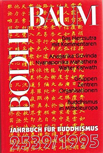 Bodhi Baum  Jahrbuch für Buddhismus 2539 - 1995