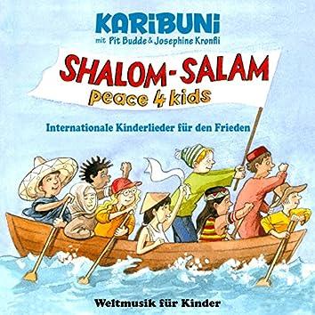 Shalom - Salam - Peace4kids - Internationale Kinderlieder für den Frieden