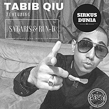 Sirkus Dunia (feat. Sa'garis, Run-D)