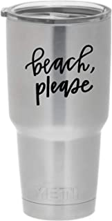 Cups drinkware tumbler STICKER - Beach please - Wedding bridal party sticker decal