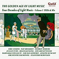Vol. 1-Four Decades of Light Music1920s & 1930s