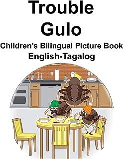 English-Tagalog Trouble/Gulo Children's Bilingual Picture Book