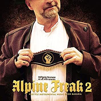 Alpine Freak 2 - Nustyle Instrumental Music from Bavaria