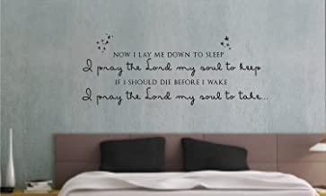 Now i lay me down to sleep, i pray the lord my soul to keep, if I should die before i wake, i pray the lord my soul to take Vinyl wall art Inspirational quotes and saying home decor decal sticker steamss