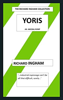 Yoris: An Amoral Romp (English Edition)