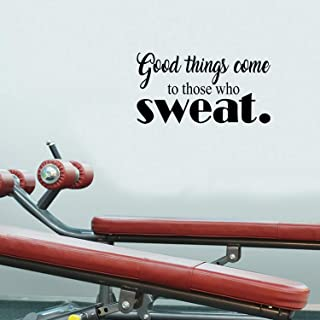 Good Things Come to Those Who Sweat - Wall Art Decal - 11