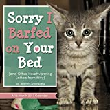 Sorry I Barfed in Your Bed Wall Calendar (2017)