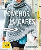 Ponchos und Capes stricken: Vielseitige Begleiter (GU Kreativratgeber) - Heidi Grund-Thorpe
