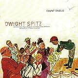 Dwight Spitz [Explicit]