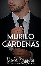Murilo Cardenas (Romances Inesperados Livro 2)