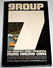 Group 7 The World's Most Powerful Road Racing Cars