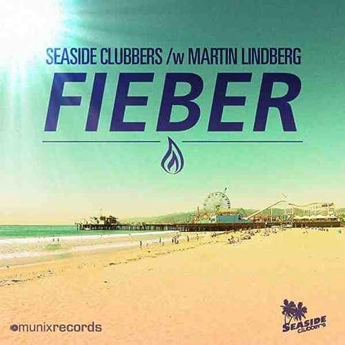 Seaside Clubbers - Fieber