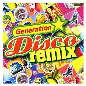 Generation Disco Remix
