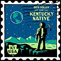 BEN SOLLEE AND KENTUCKY NATIVE [LP] [Analog]