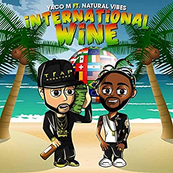 International Wine (feat. Natural Vibes)