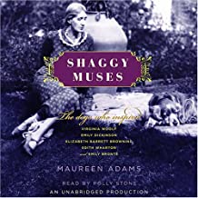 Shaggy Muses: The Dogs Who Inspired Elizabeth Barrett Browning, Emily Bronte, Emily Dickinson, Edith Wharton, and Virginia...