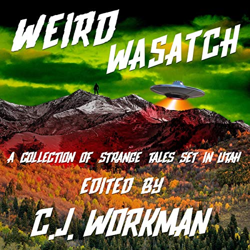 Weird Wasatch audiobook cover art