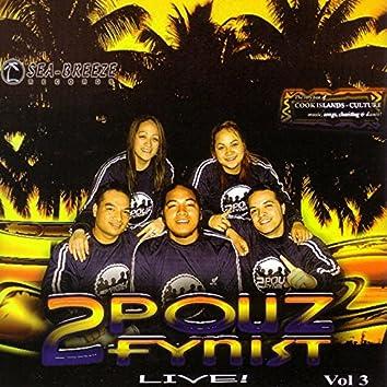 2Pouz Fynist, Vol. 3 (Live)