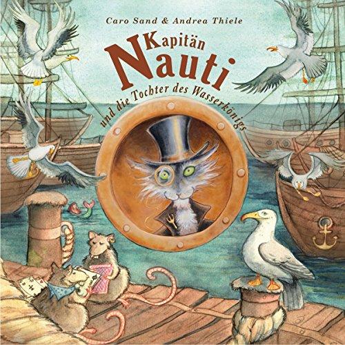 Kapitän Nauti und die Tochter des Wasserkönigs Titelbild
