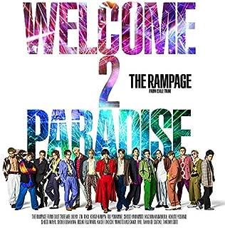 【早期購入特典あり】THE RAMPAGE from EXILE TRIBE/WELCOME 2 PARADISE(CD+DVD)(オリジナルポスター(B2サイズ)付き)