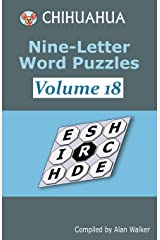 Chihuahua Nine-Letter Word Puzzles Volume 18 Paperback