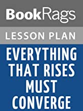 Lesson Plans Everything That Rises Must Converge