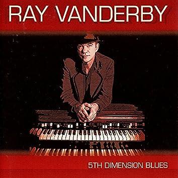 5th Dimension Blues