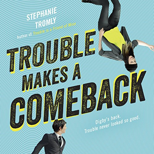 Trouble Makes a Comeback audiobook cover art