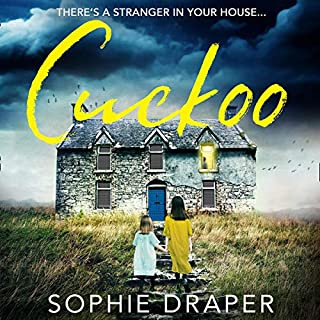 Cuckoo                   By:                                                                                                                                 Sophie Draper                               Narrated by:                                                                                                                                 Emma Pallant                      Length: 11 hrs and 41 mins     16 ratings     Overall 4.2