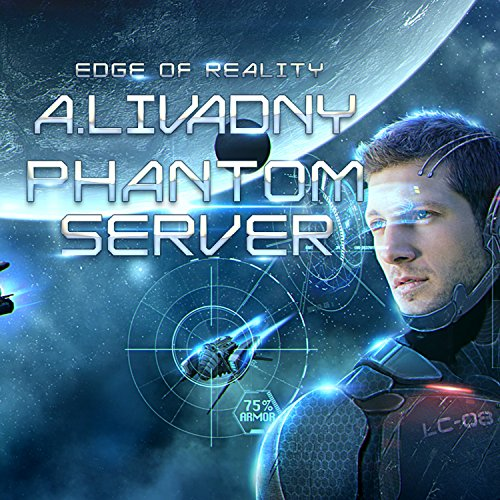 Edge of Reality: Phantom Server Trilogy, Book 1