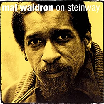 Mal Waldron On Steinway