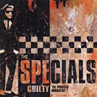 Guilty Til Proved Innocent by Specials