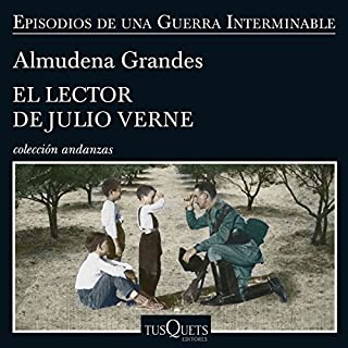 El lector de Julio Verne     Episodios de una guerra interminable 8              Written by:                                                                                                                                 Almudena Grandes                               Narrated by:                                                                                                                                 Germán Gijón                      Length: 13 hrs and 35 mins     Not rated yet     Overall 0.0