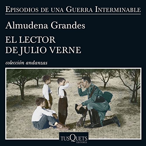 El lector de Julio Verne     Episodios de una guerra interminable 8              By:                                                                                                                                 Almudena Grandes                               Narrated by:                                                                                                                                 Germán Gijón                      Length: 13 hrs and 35 mins     8 ratings     Overall 4.9