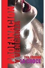 Profanación y Venganza (Novela) (Spanish Edition) Paperback